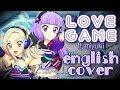 「LOVE GAME」 English Cover (Short Ver.) 【odii+miyukii ♡】