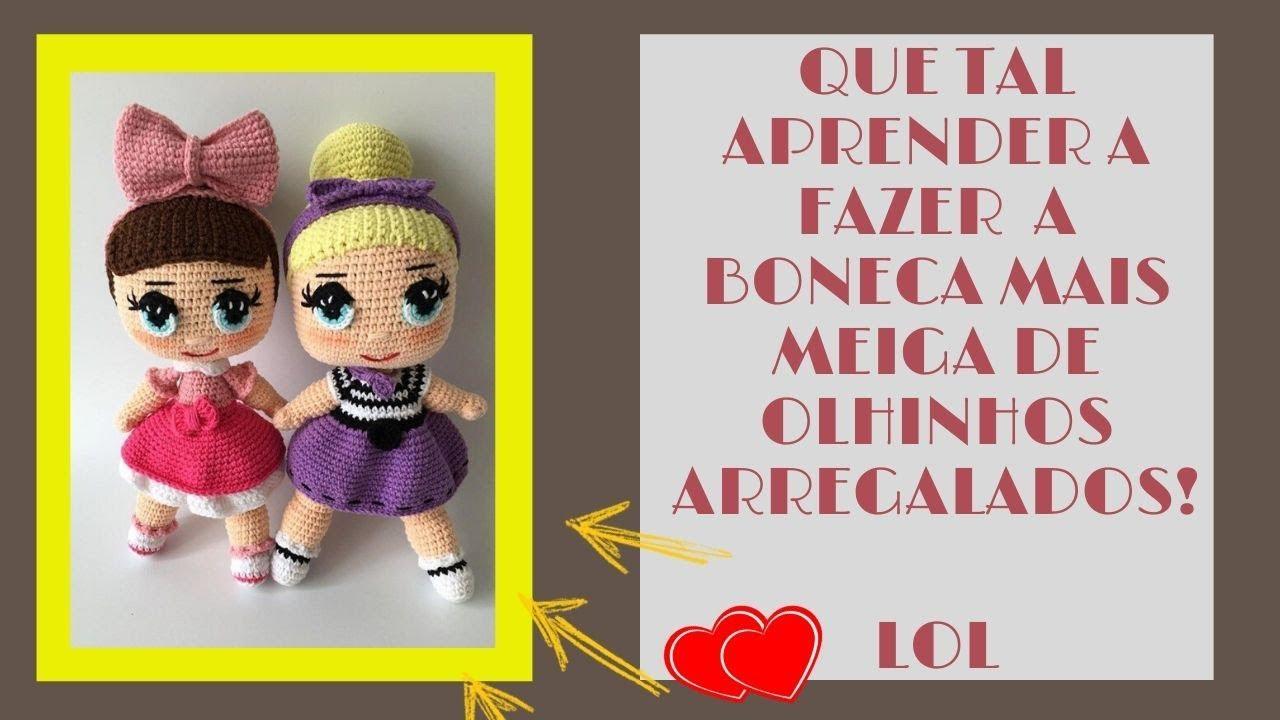 Boneca Lol da Bonek de Crochê – Passo a Passo grátis | Ursos de ... | 720x1280