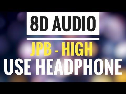 JPB - High [NCS Release] (8D AUDIO)