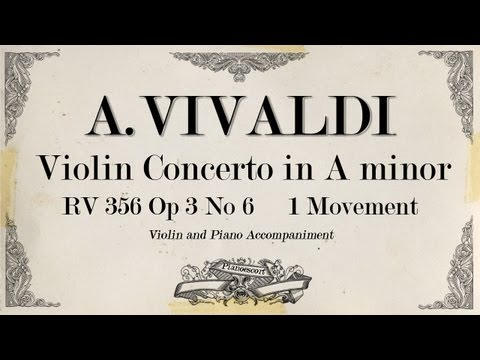 A.Vivaldi violin concerto in A minor RV 356 OP.3 No 6 - 1 movement Allegro - Piano Accompaniment
