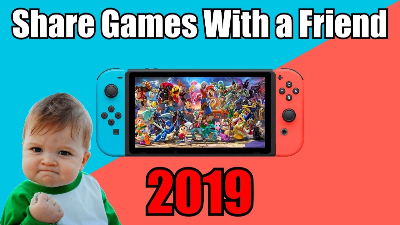 How To Share Games on Nintendo Switch With a Friend/Play at The Same Time  Gameshare Tutorial 2019