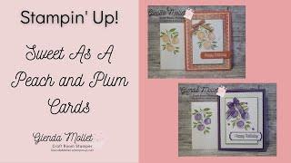 You&#39re A Peach Suite Card Tutorials