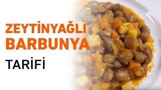 Zeytinyağlı Barbunya Tarifi | Barbunya Yemeği Nasıl Yapılır?