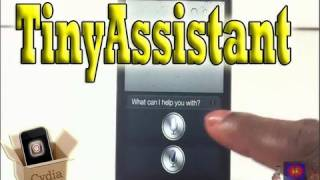 TinyAssistant (Cydia Tweak) - Siri Space On A Diet