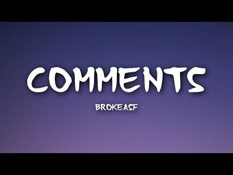 Brokeasf - Comments (Lyrics)