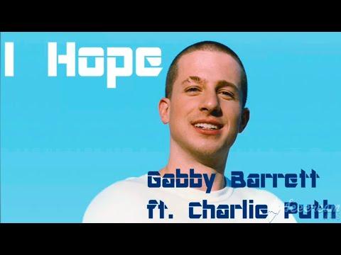 I Hope   Gabby Barrett ft. Charlie Puth lyrics official video