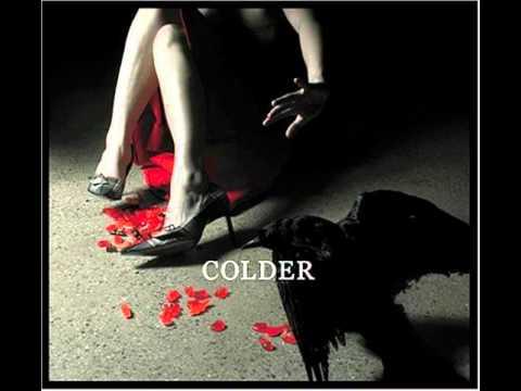 Colder - All the pretty girls