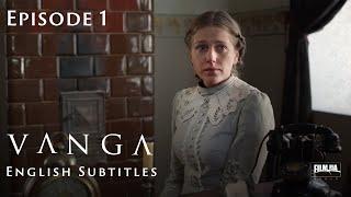 VANGA Episode 1. Biopic [ ENG Subtitle ]. Ukrainian Movies