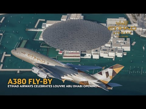 Airbus A380 Flyover at the Opening of Louvre Abu Dhabi - Etihad Airways