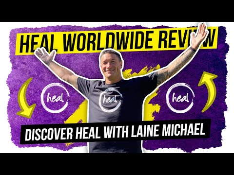 Heal worldwide review | Discover Heal with Laine Michael