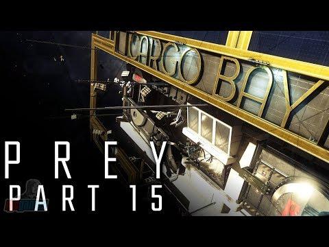 Prey Part 15   PC Gameplay Walkthrough   FPS Horror RPG Game Let's Play   Prey 2017