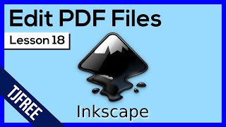 Inkscape Lesson 18 - Import and Edit PDF Files
