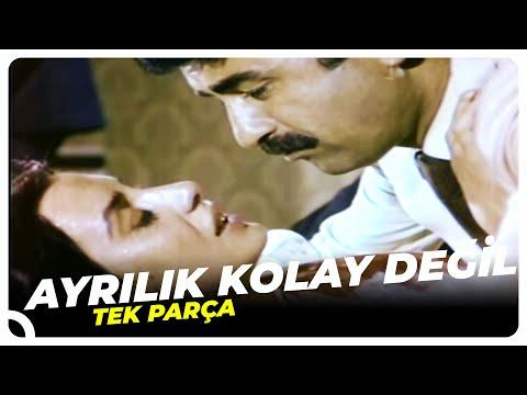 Ayrılık Kolay Değil - Türk Filmi