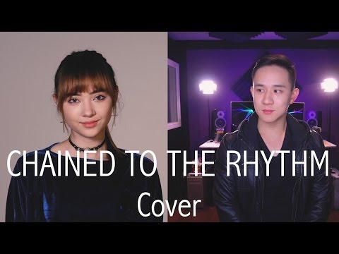 Chained To The Rhythm - Katy Perry | Jason Chen x Jannine Weigel