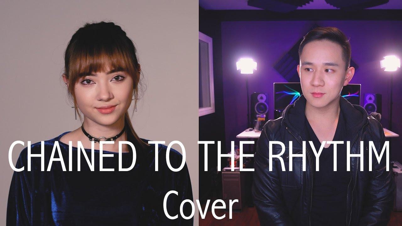 Chained To The Rhythm - Katy Perry | Jason Chen x Jannine Weigel ...