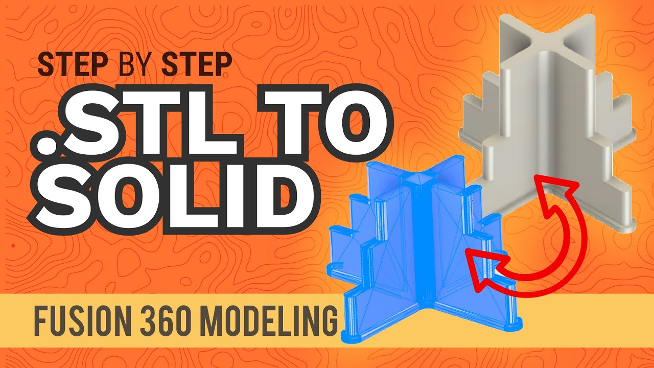 Fusion 360: How to Convert  STL to a Solid Model in Fusion 360