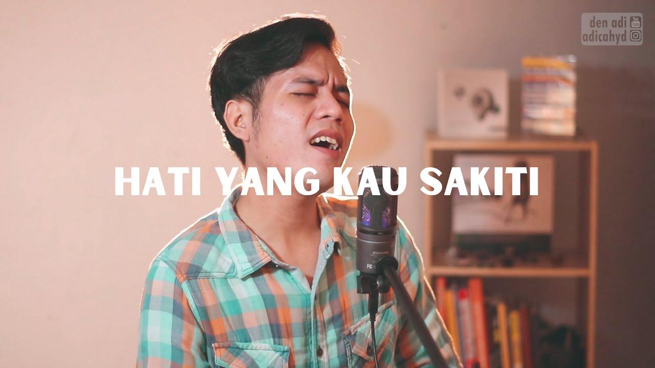 Rossa - Hati Yang Kau Sakiti | Cover By Den Adi - YouTube