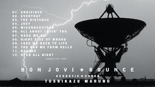 Bon Jovi -The Album 'Bounce' / Acoustic Cover -Toshikazu Maruno