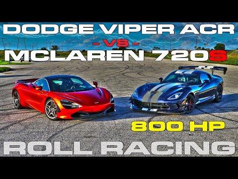 McLaren 720S vs 800 Horsepower Dodge Viper ACR Extreme Roll Racing