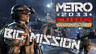 """Metro 2033: Redux Roleplay Ep. 1: """"Big Mission"""""""