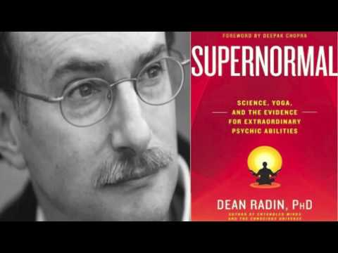 Dean Radin: Are Psychic Phenomena Real? | Telepathy, Precognition, Psychokinesis | (Supernormal)
