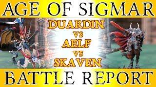 Duardin vs Aelf vs Skaven 3 way - Warhammer Age of Sigmar Battle Report - The Great Crusade, Ep 12