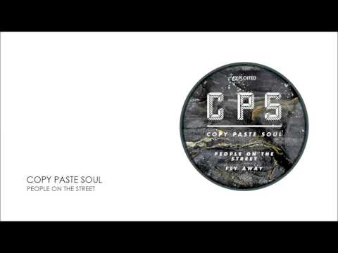 Copy Paste Soul - People On The Street | Exploited