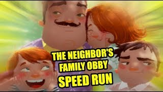 THE NEIGHBOR'S FAMILY OBBY SPEED RUN | Hello Neighbor Map Mod
