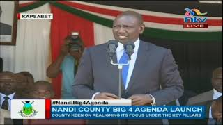 DP William Ruto's full speech at Nandi county on Big 4 agenda launch.