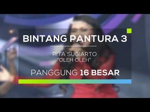 Rita Sugiarto - Oleh Oleh (Bintang Pantura 3)