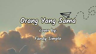 Download Virgoun - Orang yang sama lirik (OST.Aku Dan Mesin Waktu)cover