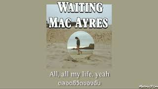 Mac Ayres - Waiting [THAISUB|แปลเพลง]