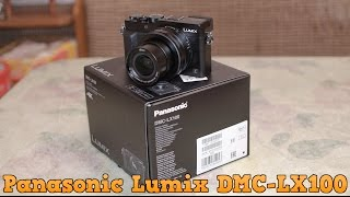 panasonic Lumix DMC-LX100 - Распаковка, Обзор
