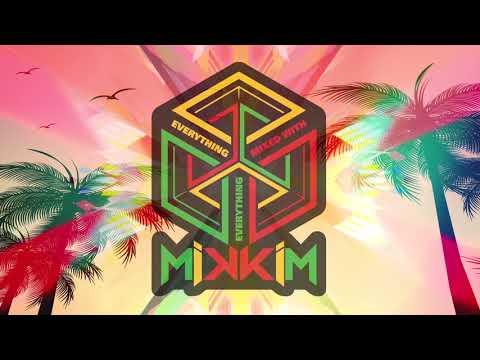 MikkiM - Skanking Summer - DJ Set