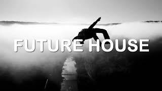 Future House Mix 2018 | #8