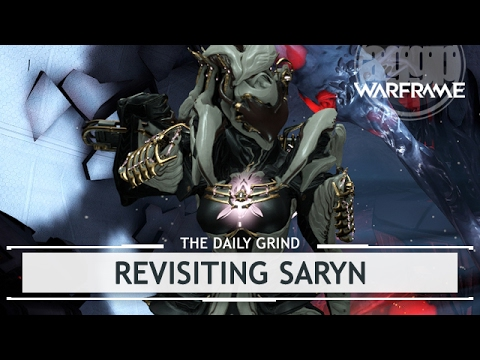 Warframe: Revisiting Saryn, Flexible Synergy [thedailygrind]