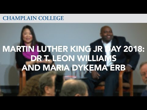 Dr. T. Leon Williams & Maria Dykema Erb - Martin Luther King Jr. Day 2018   Champlain College