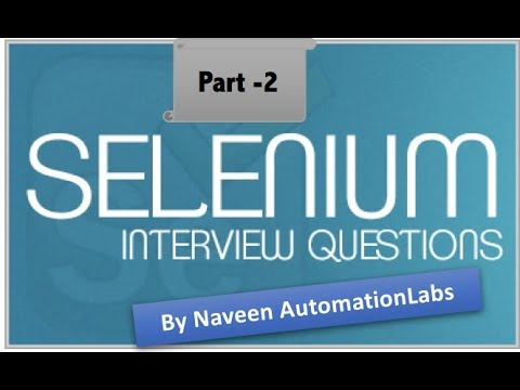 Selenium Interview Question for Fresher and Experienced Part -2 (Advanced Selenium)
