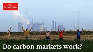 How do carbon markets work?   The Economist