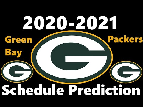 Predicting The Green Bay Packers Schedule 2020 2021 Nfl Season Youtube