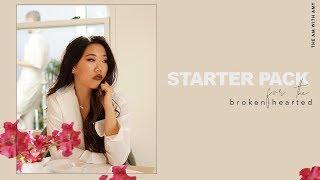 7 Tips on Breakups | Starter Pack for the Broken-Hearted