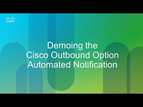 Demo:Cisco Outbound Option Proactive Notification - How to Demo