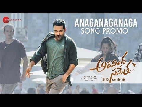 Anaganaganaga Song Promo | Aravindha Sametha | Jr. NTR, Pooja Hegde