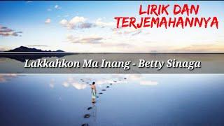 Lakkahkon Ma Inang - Betty Sinaga (Lirik Dan Terjemahannya) | Lagu Simalungun