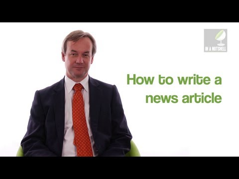 How To Write News Articles - In A Nutshell