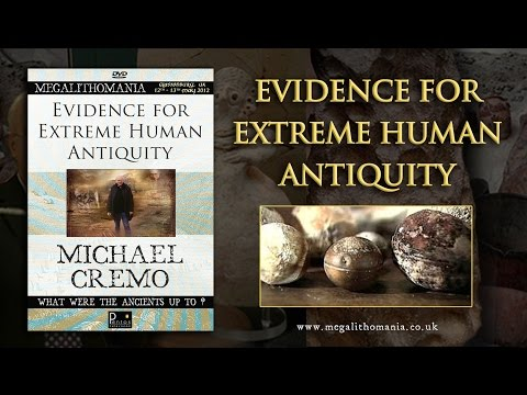 Michael Cremo: Evidence for Extreme Human Antiquity FULL LECTURE