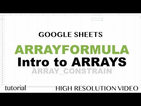 Google Sheets ARRAYFORMULA, Introductions to Arrays, ARRAY_CONSTRAIN, SORT Functions Tutorial