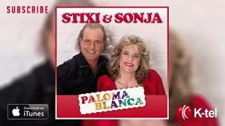 Stixi & Sonja - Paloma Blanca (Official)