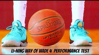 Li-Ning Way of Wade 4 Performance Test