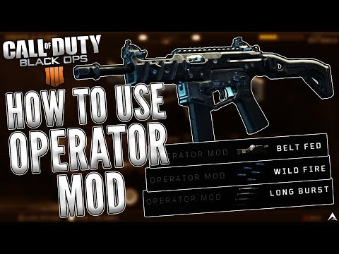 "How To Use ""OPERATOR MODS"" on Black Ops 4 (BO4 Operator Mod)"